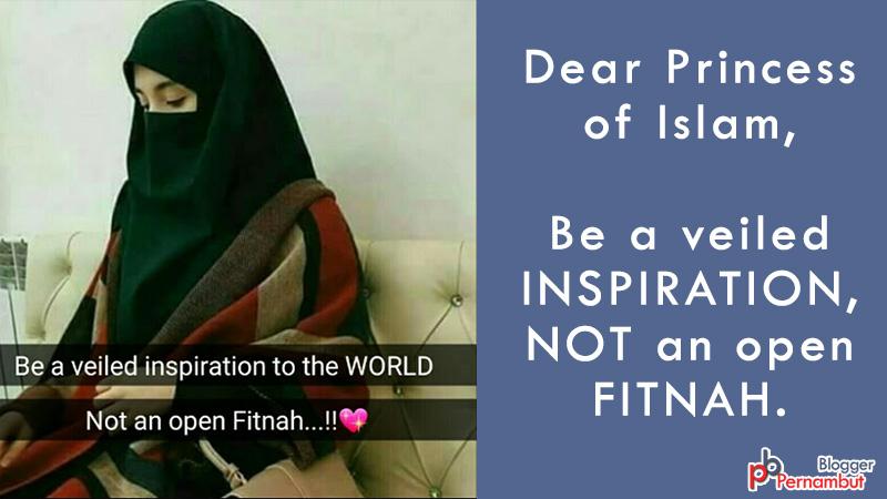Be-a-veiled-inspiration-to-the-world-not-an-open-fitnah-musammah-najm-pernambut-blogger