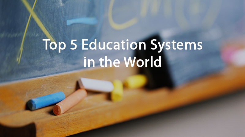 Top-5-Education-Systems-in-the-World-Pernambut-blogger-Education