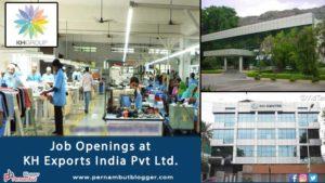KH-exports-india-pvt-ltd-pernambut-blogger