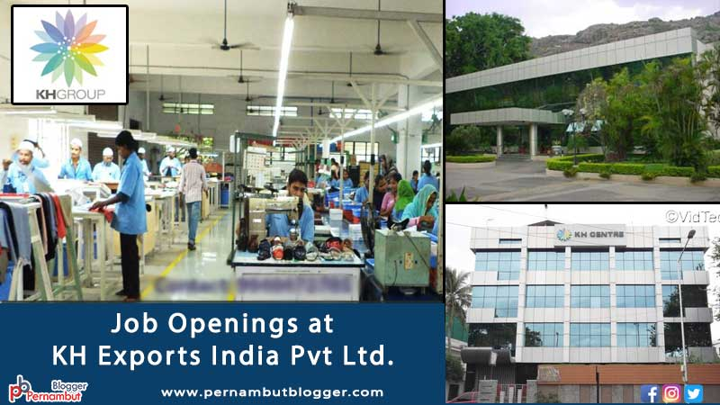 KH-exports-india-pvt-ltd-pernambut-blogger